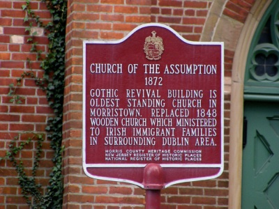 Church of the Assumption - 1872 - Gothic Revival building is oldest standing church in Morristown. Replaced 1848 wooden church which ministered to Irish immigrant families in surrounding Dublin area.